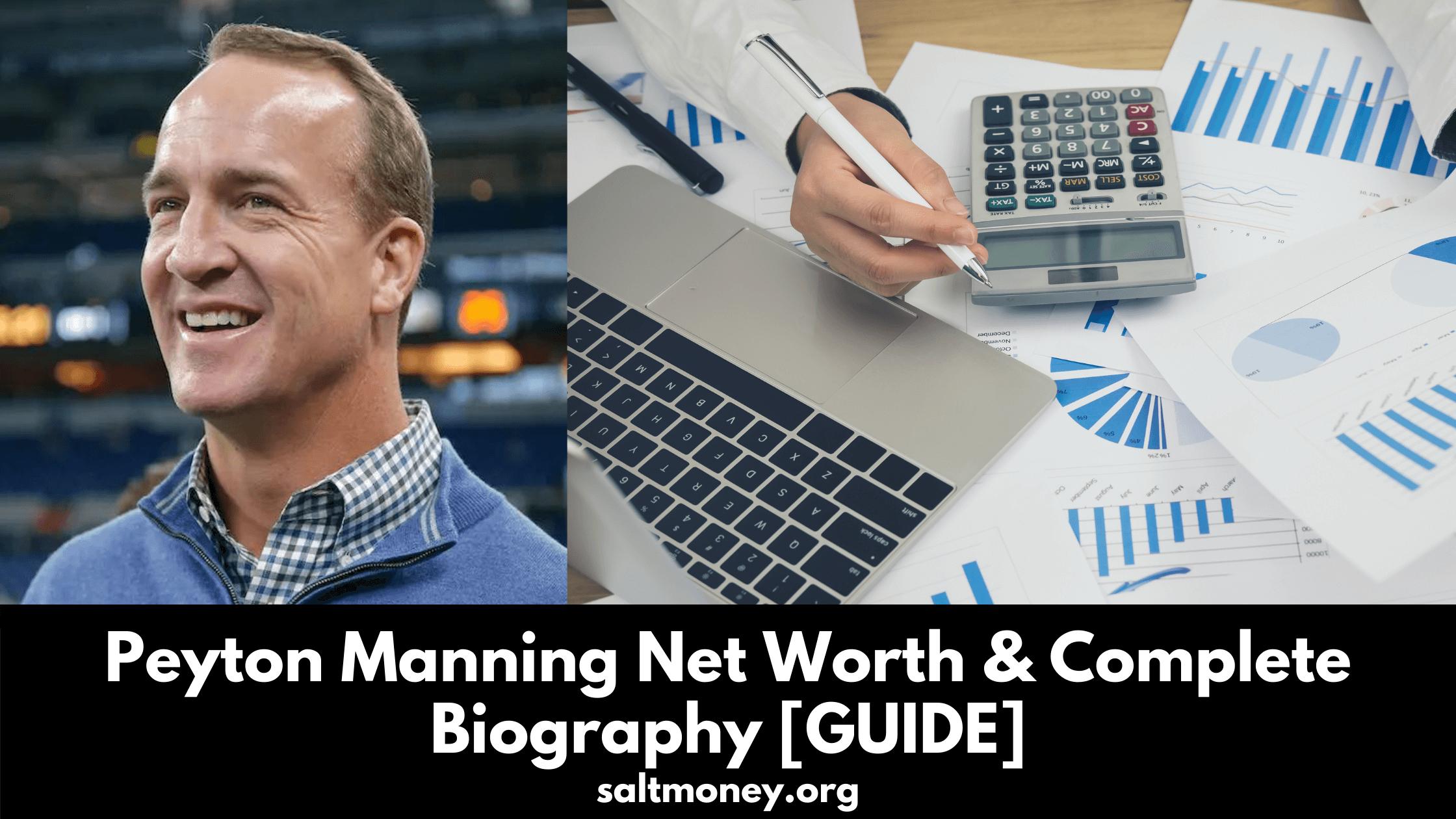 Peyton Manning Net Worth