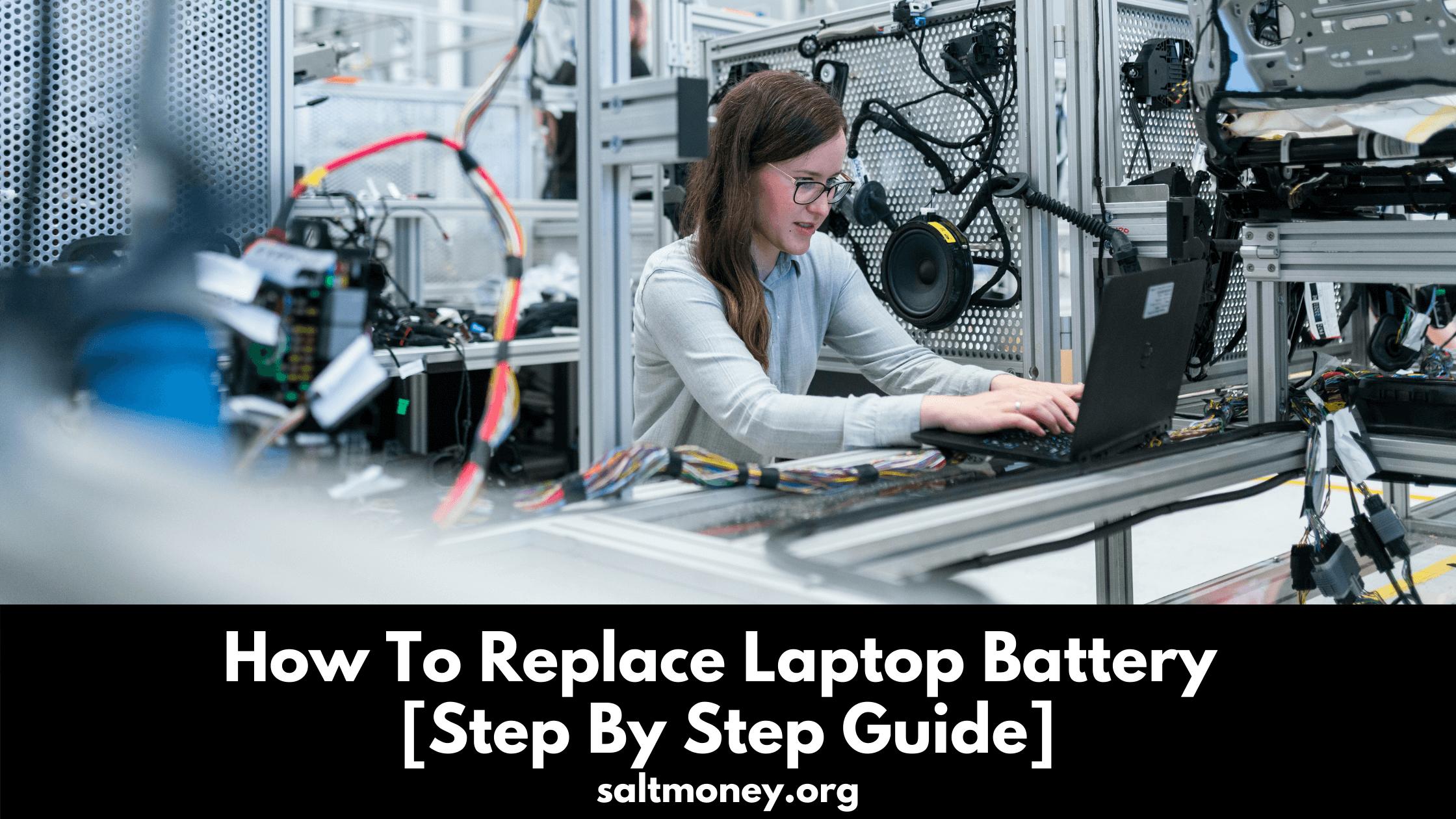 Comment remplacer la batterie d'un ordinateur portable [Guide étape par étape]