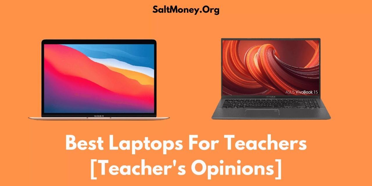 Best Laptops For Teachers